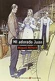 Mi Adorado Juan (Aula de Literatura)