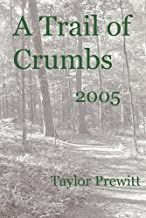 A Trail of Crumbs 2005