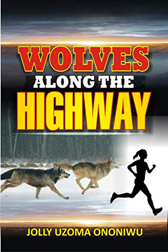 Wolves Along The Highway (English Edition)