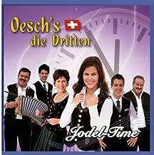 Jodel Time by Oeschs Die Dritten (January 2, 2011) Audio CD