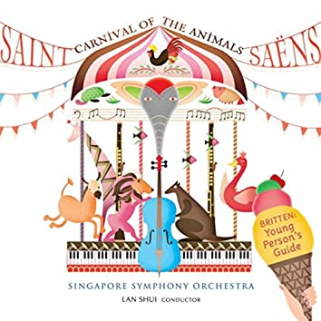 Saint-Saëns: Carnival of the Animals / Britten: Young Person's Guide to the Orchestra