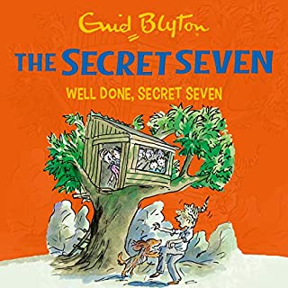 Well Done, Secret Seven     The Secret Seven, Book 3              By:                                                                                                                                 Enid Blyton                               Narrated by:                                                                                                                                 Esther Wane                      Length: 1 hr and 48 mins     6 ratings     Overall 4.8