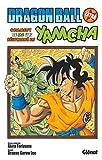 Dragon Ball - Comment je me suis réincarné en Yamcha ! (Dragon Ball (édition originale)) - Format Kindle - 9782331042737 - 4,99 €