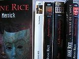 anne rice - L'heure de l'ange - memnoch le démon - merrick - la momie - armand le vampire - la reine des damnés