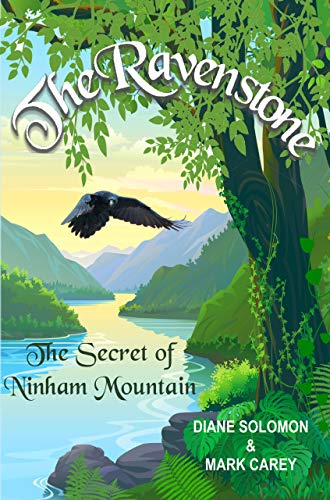 Book: The Ravenstone - The Secret of Ninham Mountain by Diane Solomon & Mark Carey