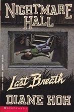 Last Breath (Nightmare Hall, #17)