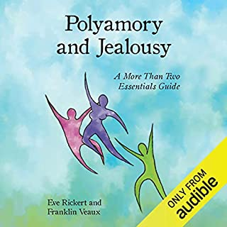 Polyamory and Jealousy: A More Than Two Essentials Guide cover art