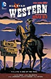 All Star Western (2011-2014) Vol. 6 - End of the Trail (English Edition) - Format Kindle - 9781401259259 - 10,33 €