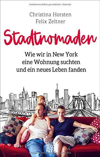 Stadtnomaden: Wie wir in New York eine Wohnung suchten und ein neues Leben fanden