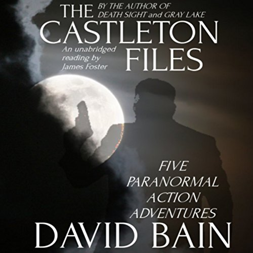 The Castleton Files: Five Adventures audiobook cover art