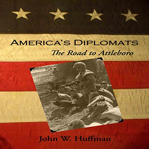 America's Diplomats: The Road to Attleboro cover art