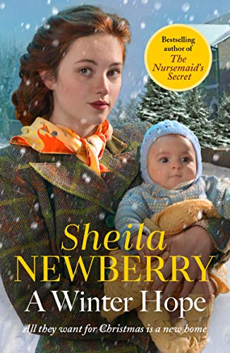 A Winter Hope: A heart-warming World War II saga to get cosy with this Christmas by [Sheila Newberry]