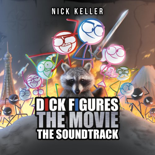 Dick Figures the Movie the Song [Explicit]