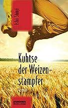 Kuhtse, der Weizenstampfer: Roman (Japan-Edition)