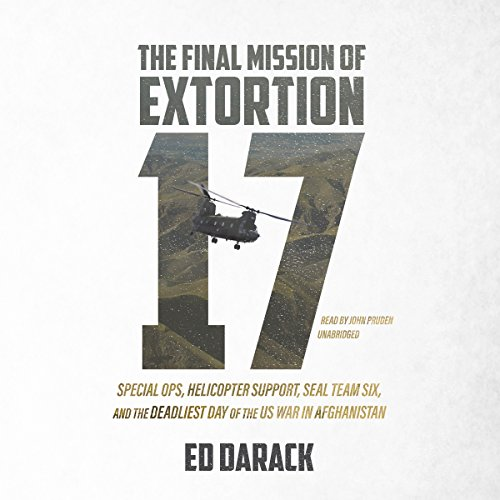 The Final Mission of Extortion 17 audiobook cover art