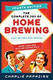 The Complete Joy of Homebrewing Fourth Edition: Fully Revised and Updated