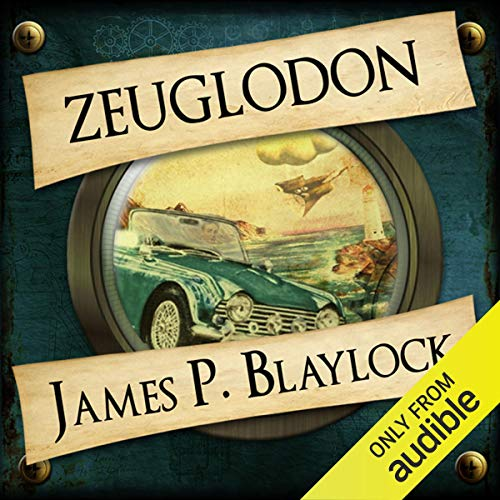 Zeuglodon Audiobook By James P Blaylock cover art
