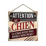 STC - Plaque Métal Attention au Chien, Le Chat n'est Pas fiable Non Plus !