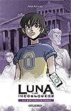 Las máscaras de Omega (Luna y los Incorpóreos)