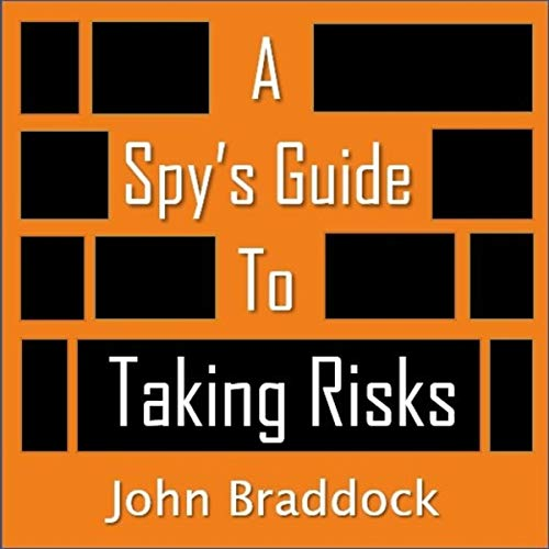A Spy's Guide to Taking Risks audiobook cover art