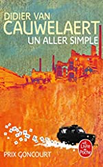 Un aller simple - Prix Goncourt 1994 de Didier Van cauwelaert