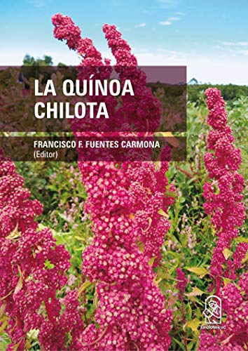 La quínoa chilota (Spanish Edition)