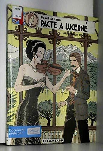 Victor Sackville, l'espion de Georges V, tome 8 : Pavel Strana, n° 2 : Pacte à Lucerne