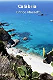 Calabria (Weeklong car trips in Italy) (Volume 11)