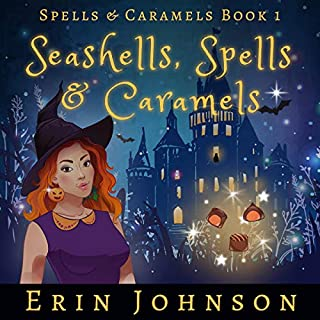 Seashells, Spells & Caramels audiobook cover art