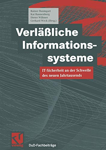 Verfäßliche Informationssysteme: IT-Sicherheit an der Schwelle des neuen Jahrtausends (DuD-Fachbeiträge) (German Edition)