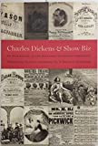 Charles Dickens & Show Biz
