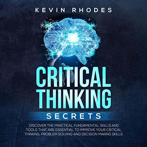 Critical Thinking Secrets audiobook cover art