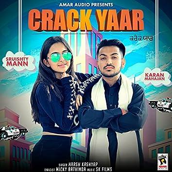 Crack Yaar (feat. Sruishty Mann & Karan Mahajan)