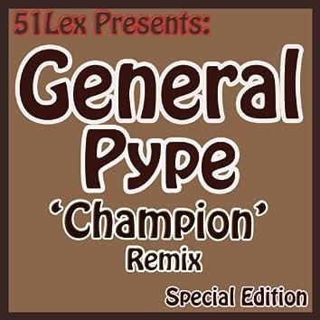 51 Lex Presents Champion Remix