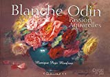 Blanche Odin - Passion aquarelles - Editions Equinoxe - 20/05/2015