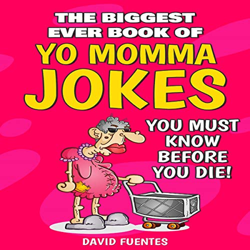 Couverture de The Biggest Ever Book of Yo Momma Jokes