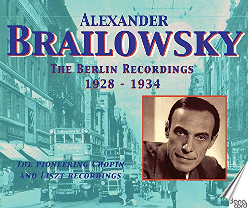 Brailowsky: Berlin Recordings [Alexander Brailowsky] [Danacord: DACOCD336-339]