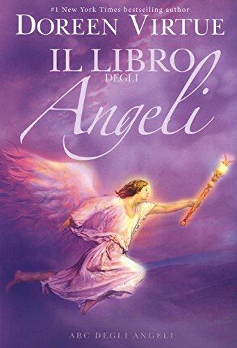Il libro degli angeli. ABC degli angeli