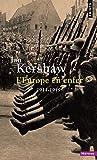 L'europe en enfer - 1914-1949