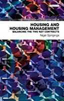 Housing and Housing Management: Balancing the Two Key Contracts (Policy & Practice in Health and Social Care)