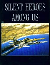 Silent Heroes Among Us: Final Flights of the Mighty Eighth