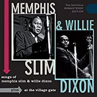 Songs of ... + At The Village Gate by Memphis Slim / Willie Dixon