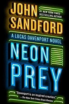 Neon Prey (A Prey Novel Book 29) by [John Sandford]
