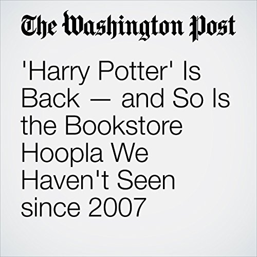 'Harry Potter' Is Back — and So Is the Bookstore Hoopla We Haven't Seen since 2007 audiobook cover art