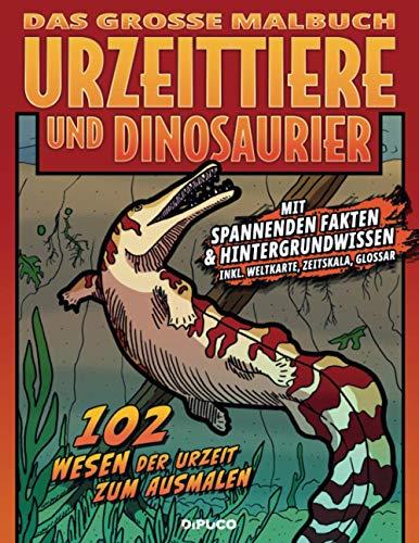 Das große Malbuch Urzeittiere und Dinosaurier: Mit spannenden Fakten und Hintergrundwissen, 102 Wesen der Urzeit zum Ausmalen; ca. A4, 21,59 x 27,94 cm; 112 weisse Seiten