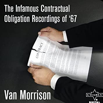 The Infamous Contractual Obligation Recordings Of '67