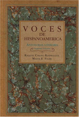 Voces de Hispanoamérica: Antología literaria