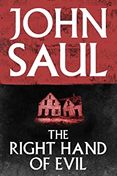 The Right Hand of Evil by [John Saul]