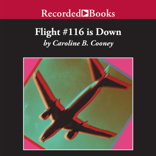 Flight #116 is Down audiobook cover art