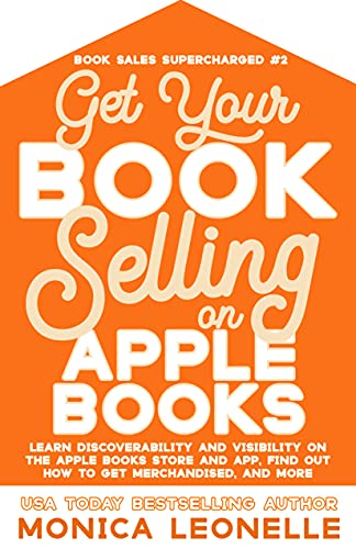 Get Your Book Selling on Apple Books (Book Sales Supercharged #2)